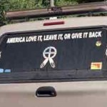car window sign - American love it, leave it or give it back!