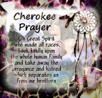 Cherokke Prayer