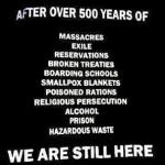 After over 500 years we are still here